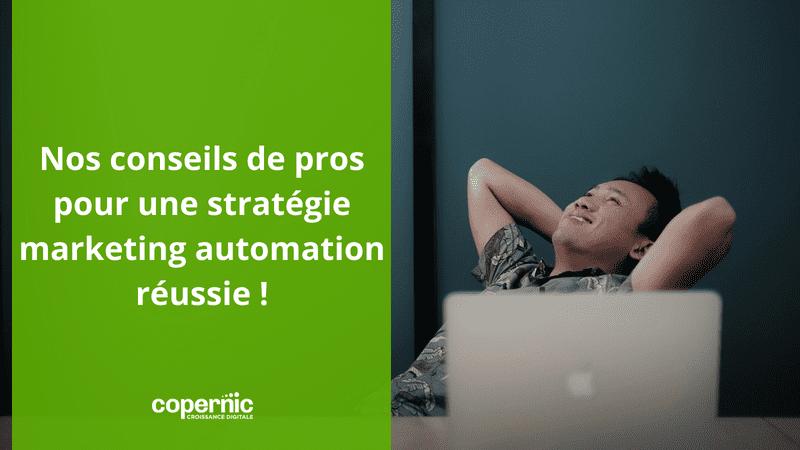Nos conseils de pros pour une stratégie marketing automation réussie