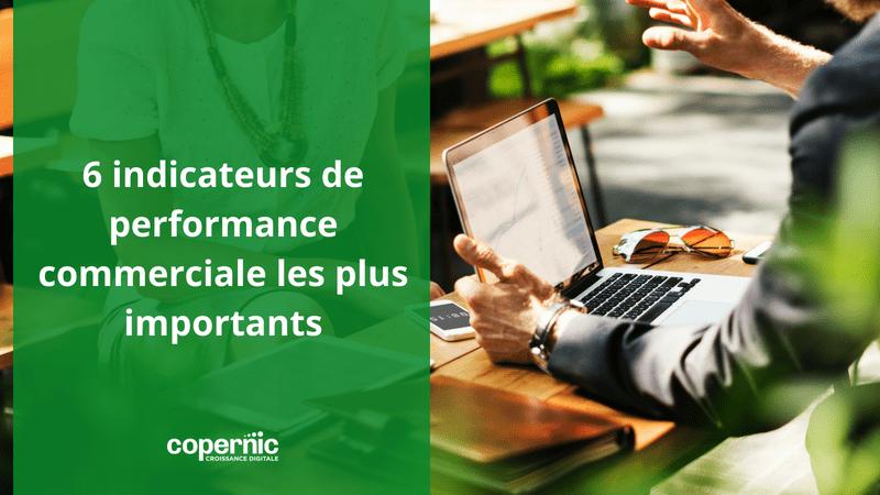 6 indicateurs de performance commerciale les plus importants