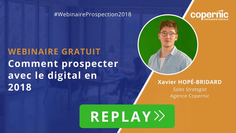 Replay Webinaire gratuit Prospection digitale en 2018