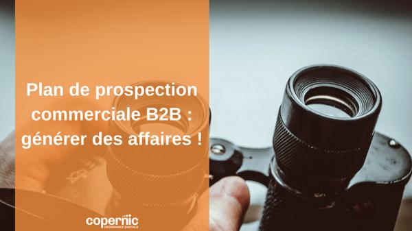 Plan de prospection commerciale B2B  générer des affaires