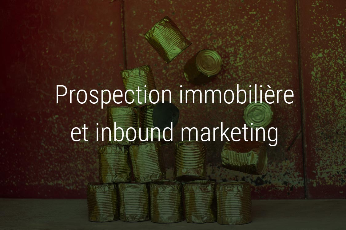 prospection immobiliere inbound marketing.jpg