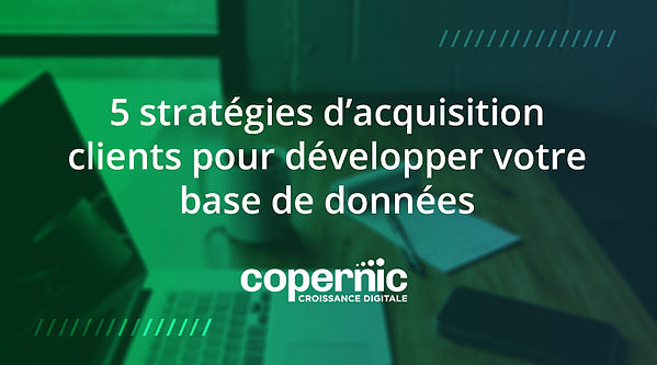 stratégies acquisition clients crm