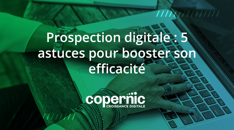 prospection digitale boostez votre efficacité