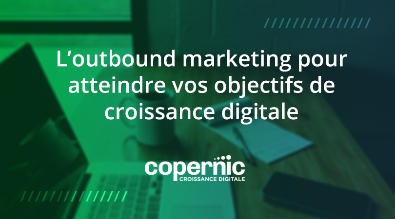 outbound marketing croissance digitale