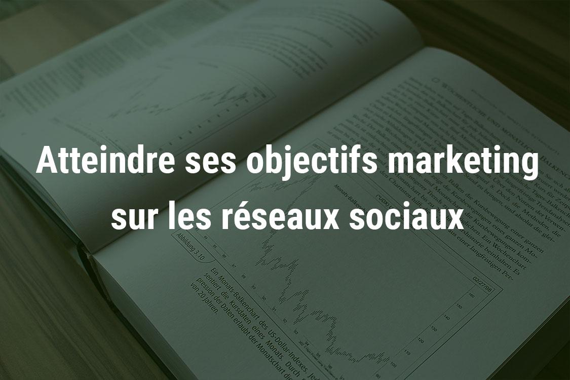 objectif marketing reseaux sociaux.jpg