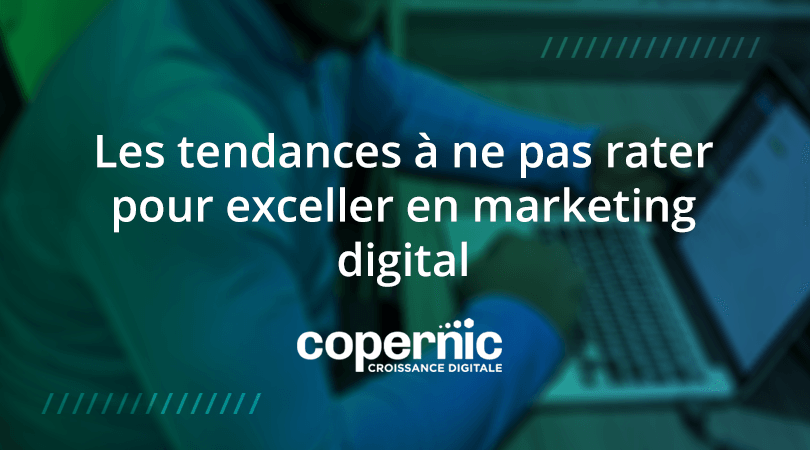 tendances-marketing-digital
