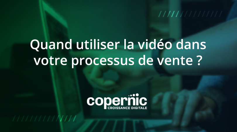 utiliser video processus vente